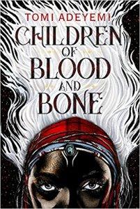 Adeyemi_Children of Blood and Bone