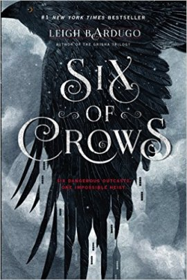 Bardugo_Six of Crows_1