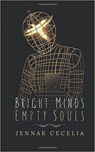 Cecelia_Bright Minds Empty Souls