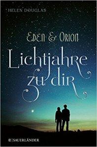 Douglas_Eden und Orion_Lichtjahre zu dir