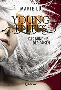 Lu_The Young Elites_2_Das Bündnis der Rosen