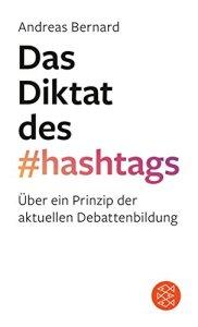 Bernard_Das Diktat des hashtags