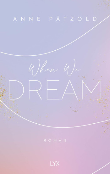 When We Dream, Anne Pätzold, LYX, K-Pop
