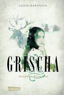 Bardugo_Grischa_1_Goldene Flammen_HC