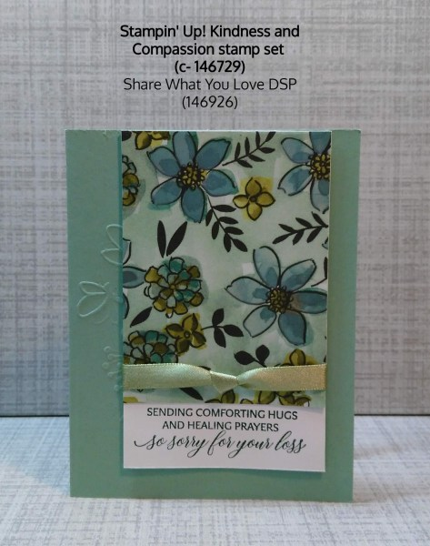 Lovely floral sympathy card with Stampin' Up! Kindness and Compassion stamp set and Share What You Love paper