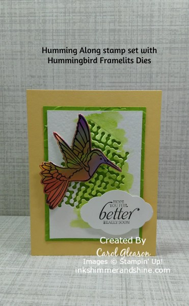 Feel Better card with stamped Humming Along  hummingbird image, die-cut from foil with the Hummingbird Framelits Dies.