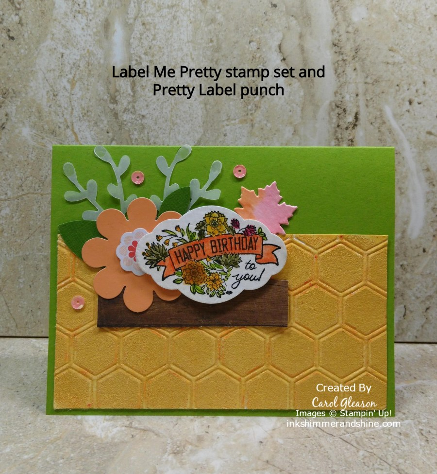 Clean Up Project with the Label Me Pretty stamp set, Pretty Label punch, vellum and flowers.