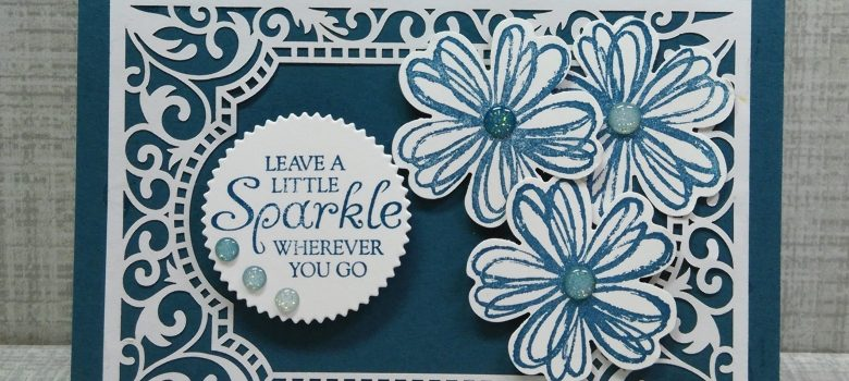 Beautifully Detailed Laser-Cut paper and Leave a Little Sparkle greeting.