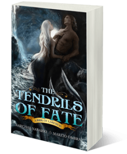 The Tendrils of Fate