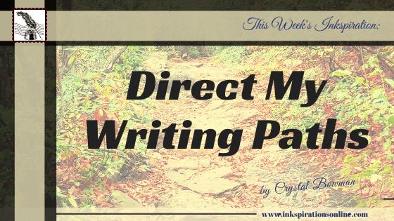 Direct My Writing Paths