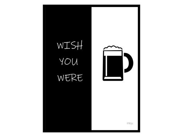 Wish you were beer poster tavla