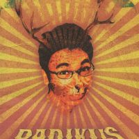 Radikus Makan Kakus, Bukan Binatang Biasa