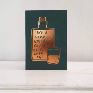 'Better With Age' Whiskey Birthday Greetings Card