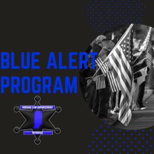 Blue Alert Program