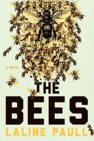 The Bees by Laline Paull (Borrowed)