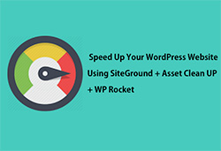 Speed-Up-Your-WordPress-Website-Using-SiteGround-+-Asset-Clean-Up-+-WP-Rocket-menu