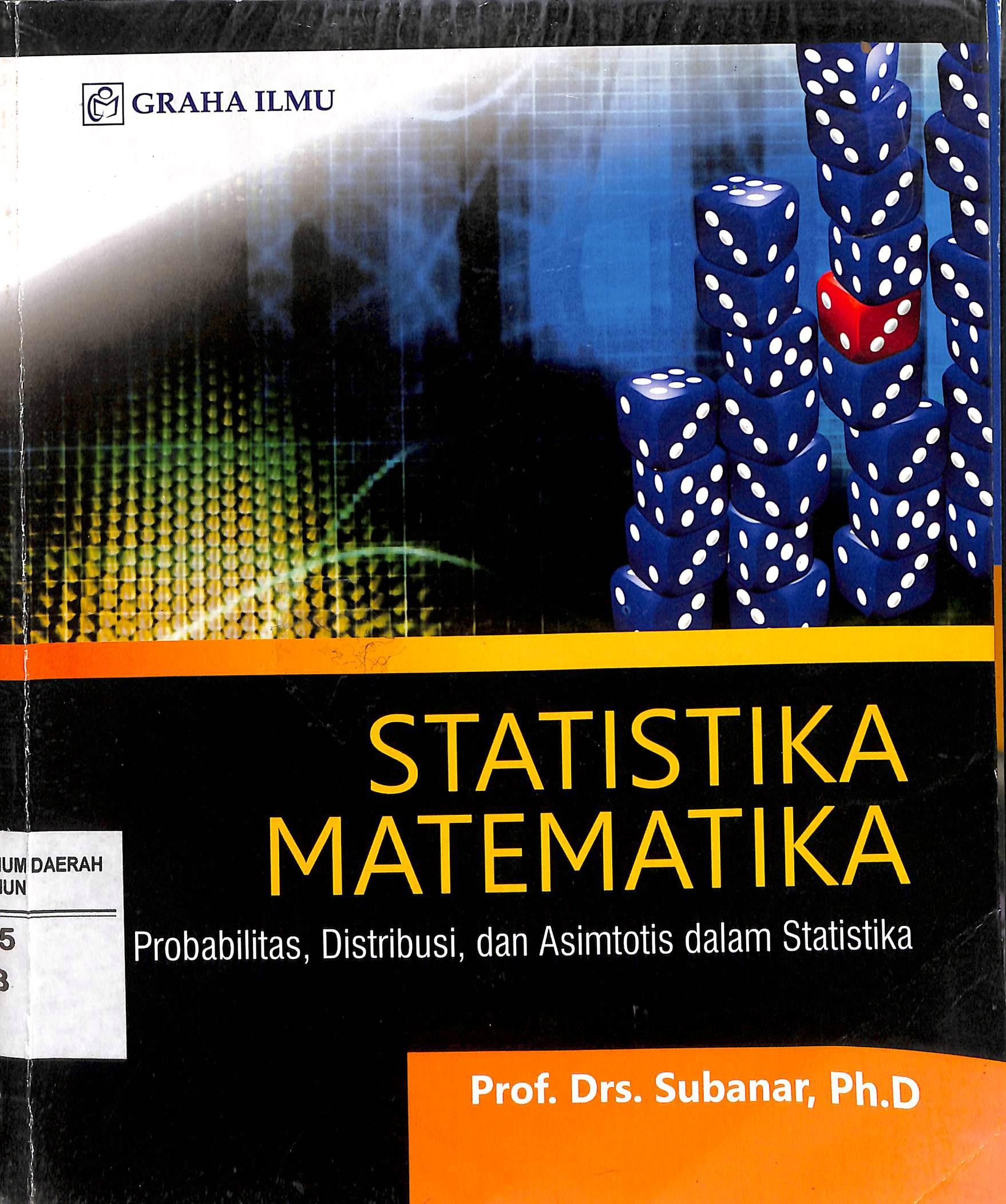 Oleh neneng nurwaningsih (06081281520066) nurwaningsih30@gmail.com program studi pendidikan matematika fakultas keguruan dan ilmu pendidikan. Statistika Matematika Probabilitas Distribusi Dan Asimtotis Dalam Statistika Dinas Perpustakaan Dan Kearsipan Kota Madiun