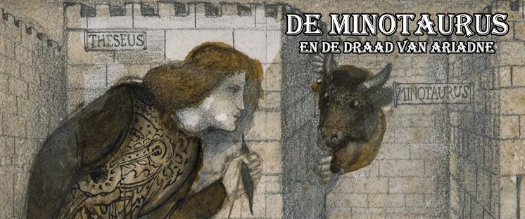 De Minotaurus en het draad van Ariadne