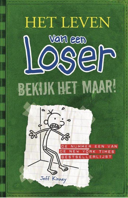 Het leven van een loser - bekijk het maar