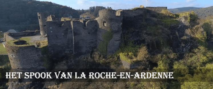 Het spook van La Roche-en-Ardenne