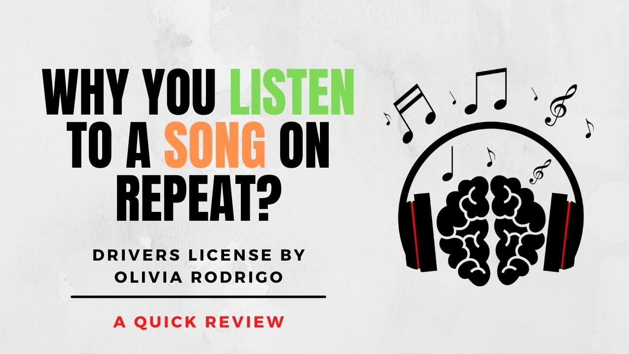 Why you listen to a song on Repeat