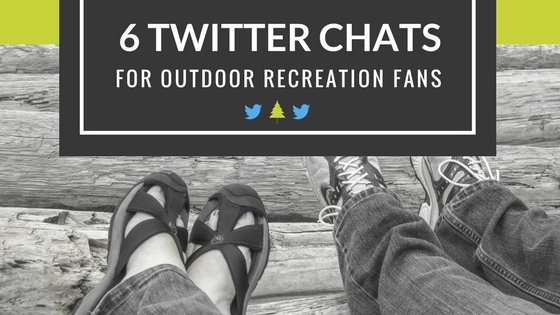 6 Outdoor Recreation Twitter Chats for National Park Fans and Outdoor Explorers