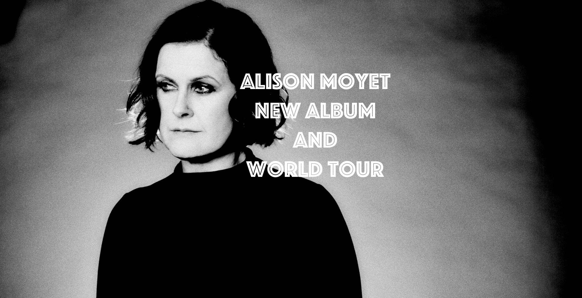 Allison Moyet New Album and World Tour