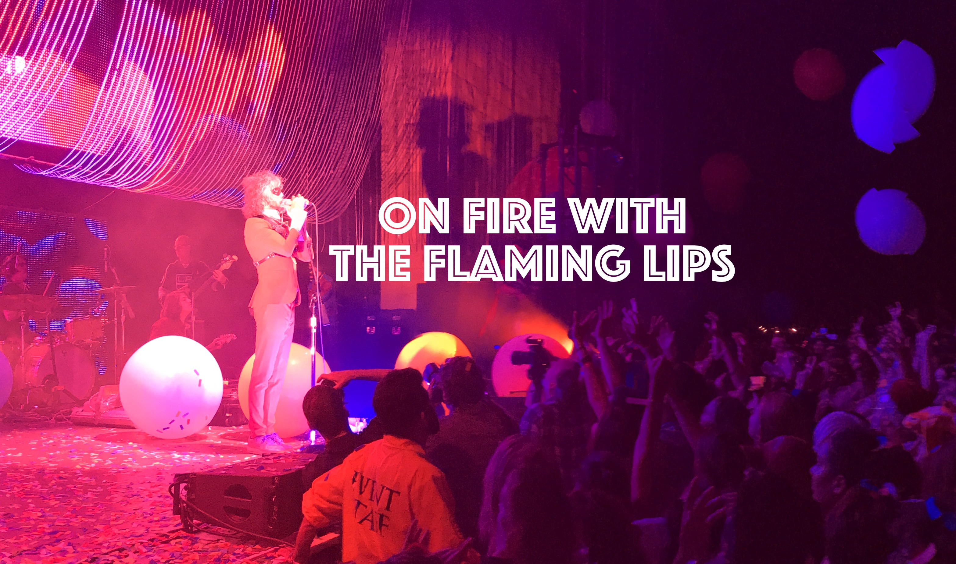 On Fire With The Flaming Lips, InnerEdgeMusic.com