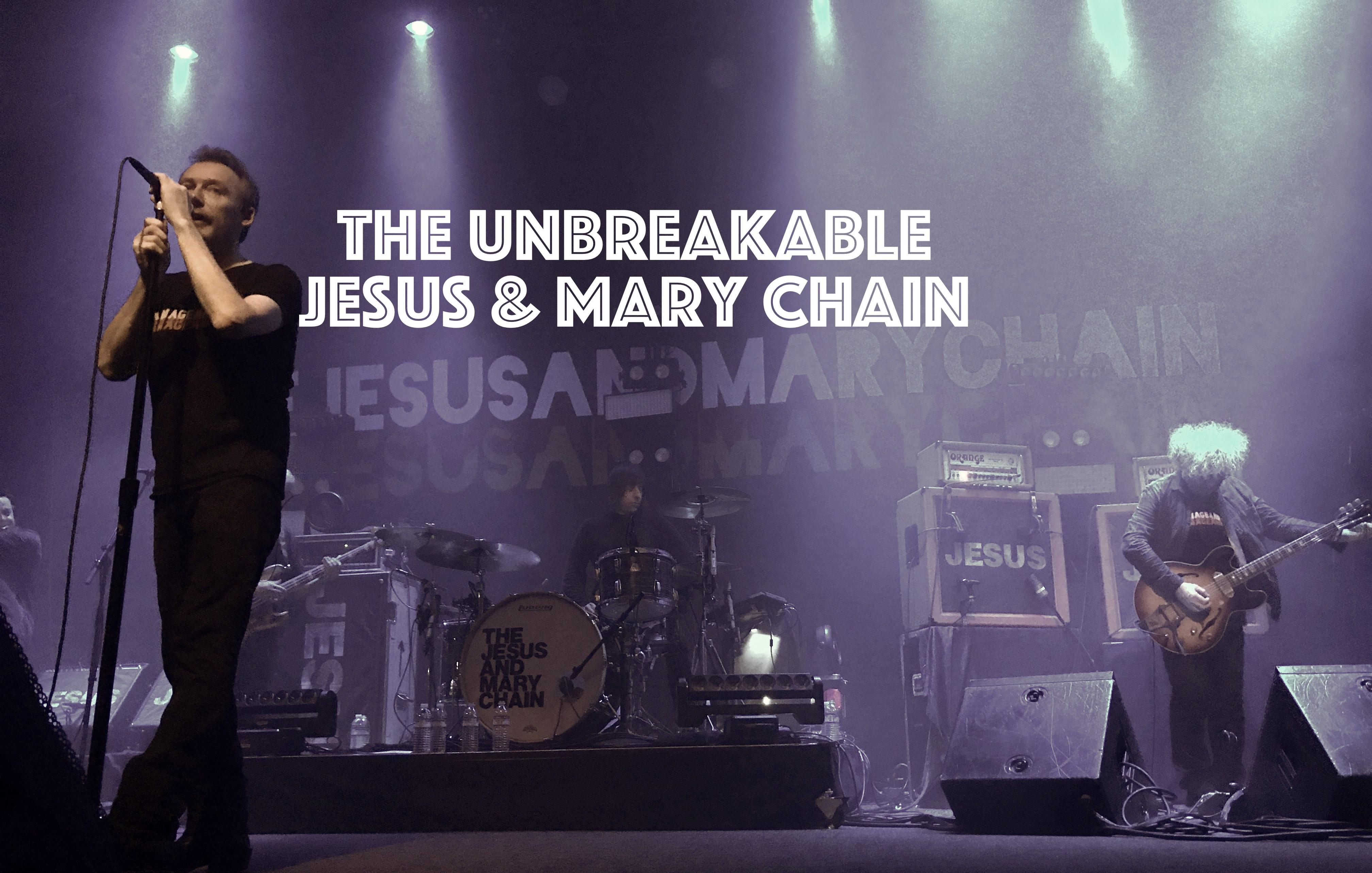 The Unbreakable Jesus And Mary Chain, InnerEdgeMusic.com
