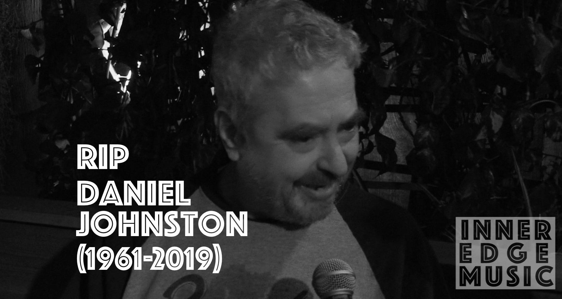 Daniel-Johnston RIP