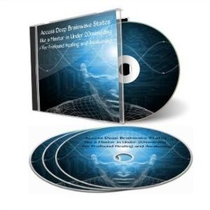 Access Deep Brainwave States like a Master in Under 20minsday ~ For Profound Healing and Awakening