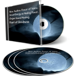 New Audios_ Power of Voice, Fluidity in Being, Sexual Energy as Healing Power, Organ Sound Healing, Pearl of Goodness