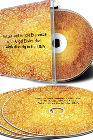 Potent and Simple Exercises with Angel Elixirs that Work directly in the DNA