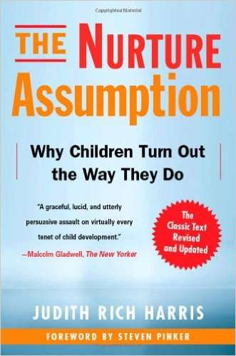 The Nurture Assumption: Why Children Turn Out the Way They Do - Inner Picture Stories