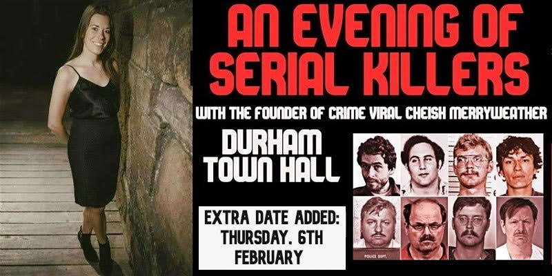 A Chilling Night of Serial Killers Is Coming to Durham Town Hall