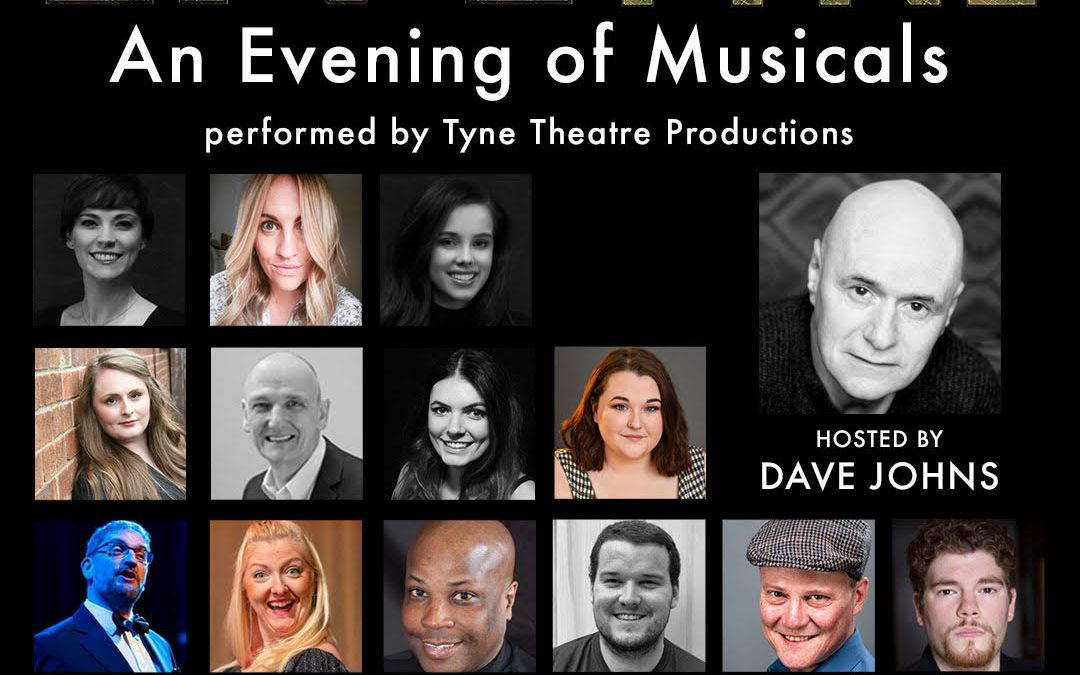 LIVE from the Tyne: An Evening of Musicals