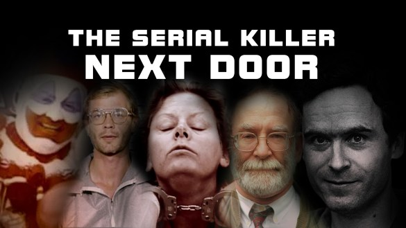 The Serial Killer Next Door