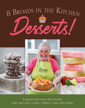 8 Broads in the Kitchen Cookbook: Cover Desserts