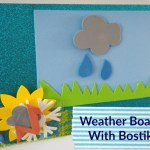 Crafts // Weather Board With Bostik