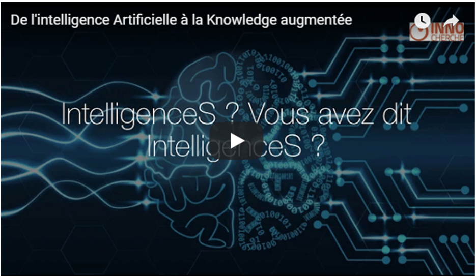 De l'intelligence Artificielle à la Knowledge augmentée