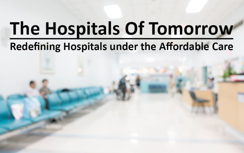 The Hospitals of Tomorrow