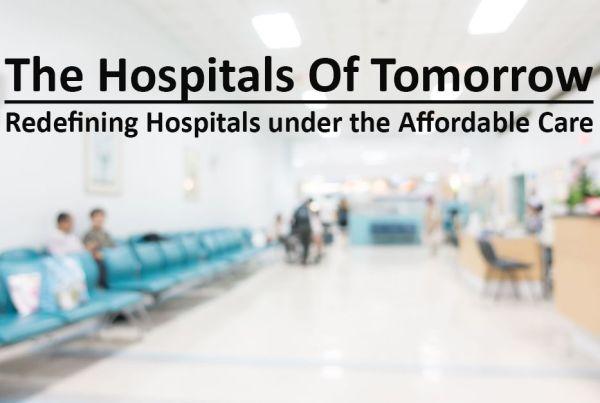The Hospitals of Tomorrow