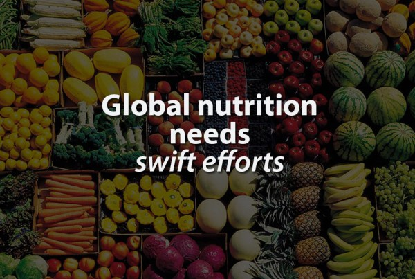Global-nutrition-needs-swift-efforts