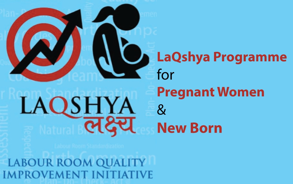 LaQshya-Programme-for-Pregnant-Women-&-New-Born