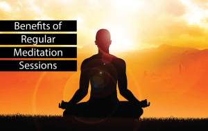 benefits-of-regular-meditation-sessions