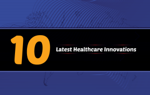 Ten-latest-healthcare-innovations