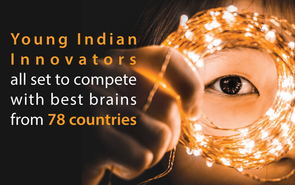 Young-Indian-Innovators-all-set-to-compete-with-best-brains-from-78-countries