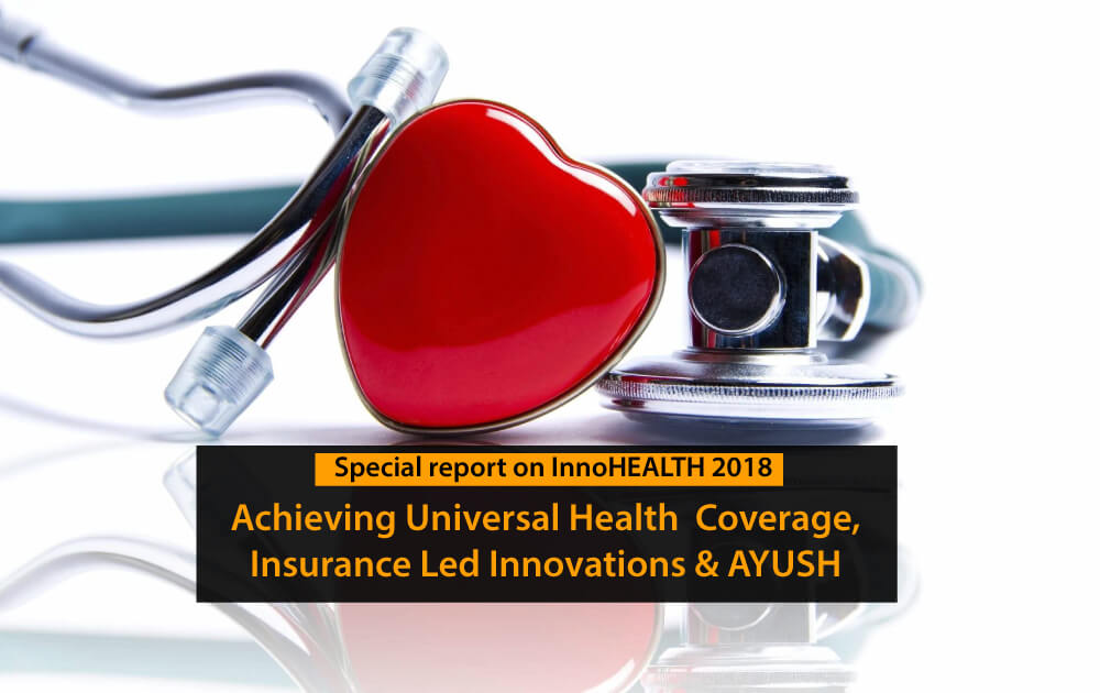Achieving-Universal-Health--Coverage,-Insurance-Led-Innovations-and-AYUSH