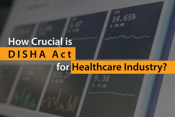 How-Crucial-is-DISHA-Act-for-Healthcare-Industry