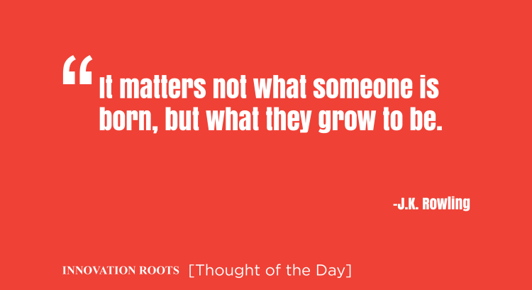 Thought of the day by innovation roots